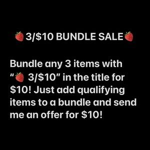 🍓 3/$10 BUNDLE SALE 🍓